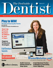The Profitable Dentist Magazine - DentalWebsites.com - Spring 2011 Issue